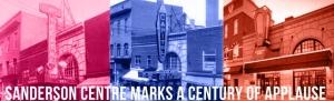 Sanderson Centre - Century of Applause